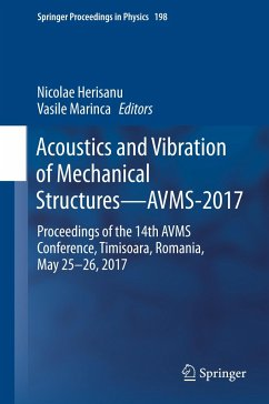 Acoustics and Vibration of Mechanical Structures-AVMS-2017
