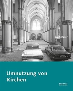 Umnutzung von Kirchen - Schäfer, Eva