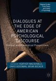 Dialogues at the Edge of American Psychological Discourse