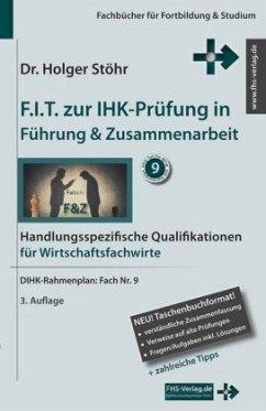 F.I.T. zur IHK-Prüfung in Führung & Zusammenarb...
