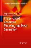 Image-Based Geometric Modeling and Mesh Generation