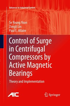Control of Surge in Centrifugal Compressors by Active Magnetic Bearings - Yoon, Se Young; Lin, Zongli; Allaire, Paul E.
