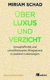 Über Luxus und Verzicht (eBook, PDF)