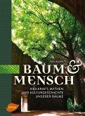 Baum und Mensch (eBook, PDF)