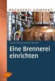 Eine Brennerei einrichten (eBook, PDF)
