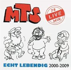 Echt Lebendig.Live 2000-2009 - Mts