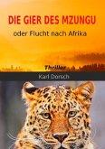 Die Gier des Mzungu (eBook, ePUB)