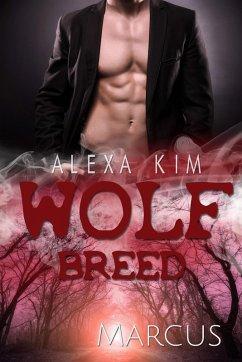 Wolf Breed - Marcus (Band 6) (eBook, ePUB)