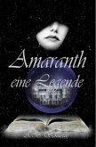 Amaranth - eine Legende (eBook, ePUB)