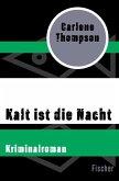 Kalt ist die Nacht (eBook, ePUB)