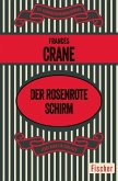 Der rosenrote Schirm (eBook, ePUB)