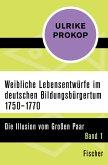 Weibliche Lebensentwürfe im deutschen Bildungsbürgertum 1750–1770 (eBook, ePUB)