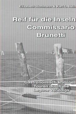 Reif für die Inseln mit Commissario Brunetti - Hoffmann, Elisabeth; Heinrich, Klaus-L.