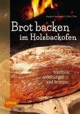 Brot backen im Holzbackofen (eBook, PDF)