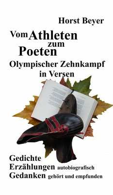 Vom Athleten zum Poeten: Olympischer Zehnkampf in Versen (eBook, ePUB) - Beyer, Horst