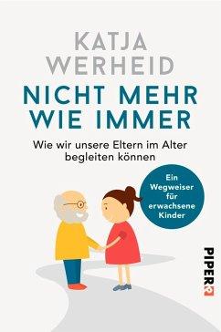 Nicht mehr wie immer (eBook, ePUB) - Werheid, Katja