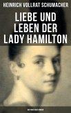 Liebe und Leben der Lady Hamilton (Historischer Roman) (eBook, ePUB)