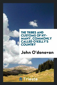 THE TRIBE AND COSTOMS OF HY-MANY - O'donovan, John
