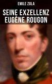 Seine Exzellenz Eugène Rougon (eBook, ePUB)