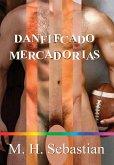 DANIFICADO MERCADORIAS