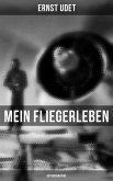 Mein Fliegerleben (Autobiographie) (eBook, ePUB)