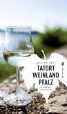 Tatort Weinland Pfalz (eBook, ePUB)