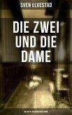Die Zwei und die Dame: Detektiv Asbjörn Krag-Krimi (eBook, ePUB)