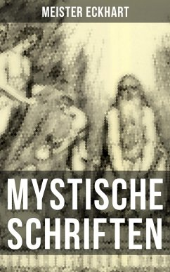 9788027215973 - Eckhart, Meister: Mystische Schriften von Meister Eckhart (eBook, ePUB) - Kniha