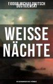 Weiße Nächte: Aus den Memoiren eines Träumers (eBook, ePUB)