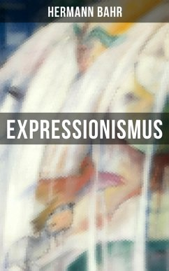 Expressionismus (eBook, ePUB) - Bahr, Hermann