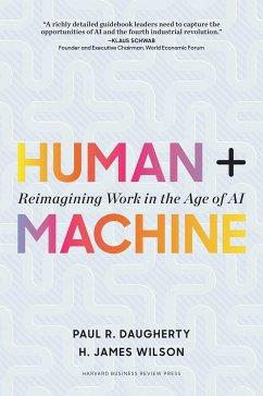 Human + Machine - Dougherty, Paul R.; Wilson, H. James