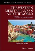 The Western Mediterranean and the World: 400 Ce to the Present