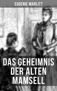 9788027215126 - Marlitt, Eugenie: Das Geheimnis der alten Mamsell (eBook, ePUB) - Kniha