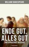 Ende gut, alles gut (Zweisprachige Ausgabe: Deutsch-Englisch) (eBook, ePUB)