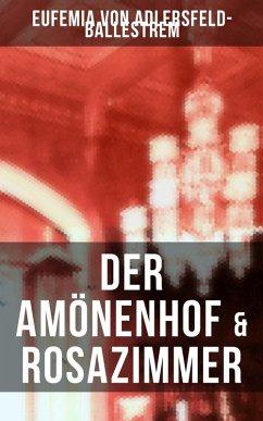 9788027215959 - von Adlersfeld-Ballestrem, Eufemia: Der Amönenhof & Rosazimmer (eBook, ePUB) - Kniha