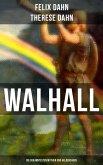 Walhall - Die bekanntesten Mythen und Heldensagen (eBook, ePUB)