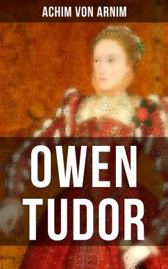9788027215560 - von Arnim, Achim: Owen Tudor (eBook, ePUB) - Kniha