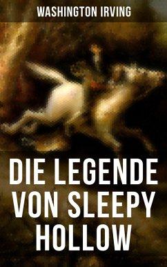 Die Legende Von Sleepy Hollow (eBook, ePUB) - Irving, Washington