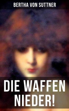 9788027215232 - von Suttner, Bertha: Die Waffen nieder! (eBook, ePUB) - Kniha