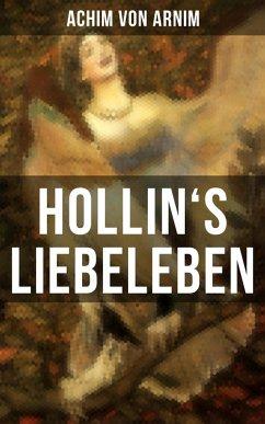 9788027215607 - von Arnim, Achim: Hollin´s Liebeleben (eBook, ePUB) - Kniha