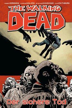 Der sichere Tod / The Walking Dead Bd.28 (eBook, PDF) - Kirkman, Robert