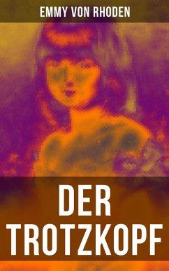 9788027215089 - von Rhoden, Emmy: Der Trotzkopf (eBook, ePUB) - Kniha