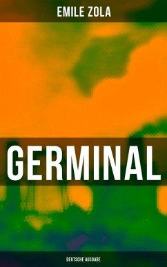 GERMINAL (Deutsche Ausgabe) (eBook, ePUB) - Zola, Emile