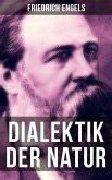 Friedrich Engels: Dialektik der Natur (eBook, ePUB)