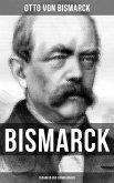 Bismarck: Gedanken und Erinnerungen (eBook, ePUB)