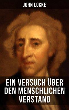 John Locke: Ein Versuch über den menschlichen Verstand (eBook, ePUB) - Locke, John