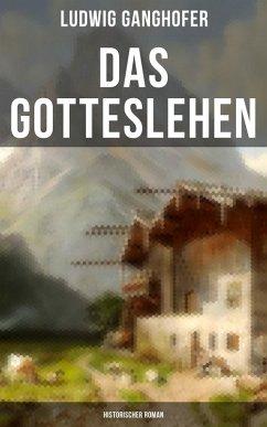 9788027215324 - Ganghofer, Ludwig: Das Gotteslehen: Historischer Roman (eBook, ePUB) - Kniha