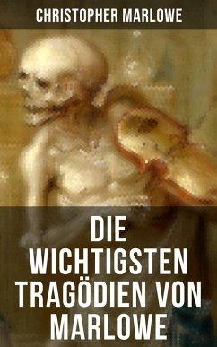 9788027215225 - Marlowe, Christopher: Die wichtigsten Tragödien von Marlowe (eBook, ePUB) - Kniha