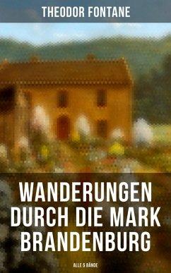 9788027215188 - Fontane, Theodor: Wanderungen durch die Mark Brandenburg - Gesamtausgabe: Band 1-5 (eBook, ePUB) - Kniha