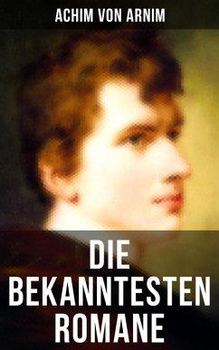 9788027215522 - von Arnim, Achim: Die bekanntesten Romane von Achim von Arnim (eBook, ePUB) - Kniha